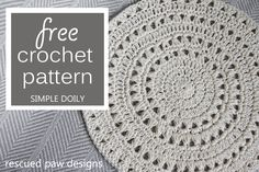 Free Crochet Pattern Simple Doily from Rescued Paw Designs. Click to Read or Pin and Save for Later! www.rescuedpawdesigns.com