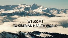 Welcome to Siberian Health World! Health World, Welcome, Mountains, Youtube, Travel, Voyage, Viajes, Traveling, Trips