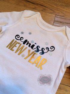 004e74537 Miss New Year Baby Onesie NYE Onesie Miss New Years Eve Shirt 2016 Shirt  Personalized Onesie Persona