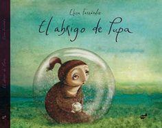 El abrigo de Pupa. Thule ediciones  textos e ilustraciones: Elena Ferrándiz