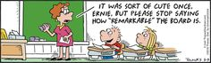 Although this #FrankAndErnest #comic is a bit dated with its chalkboard, white boards and smart boards can be remarkable as well.  www.cbcwebcollege.com