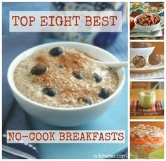 Top Eight Best No-Cook Breakfasts (all dairy-free, gluten-free, and vegan!)