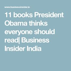11 books President Obama thinks everyone should read  Business Insider India