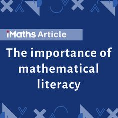 iMaths - The importance of mathematical literacy Math Is Everywhere, Teaching Tips, Maths, Literacy, Classroom, Reading, Class Room, Word Reading, Reading Books
