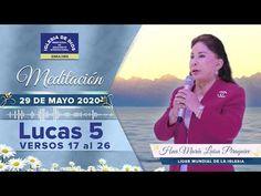 Meditación: Lucas 5 vr. 17 al 26, Hna María Luisa Piraquive, 29 mayo 2020, IDMJI - YouTube