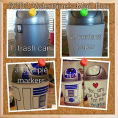 Star Wars R2D2 Valentine's box. Made this for my son last year. A quick & easy valentine's mail box, with big bangs for your bucks! Sharpie markers, contact paper, and a small bedroom PLASTIC trash can is all you need. Trash can can be white or silver/gray. Finding the right trash can is the hardest part of this project.  Good luck!
