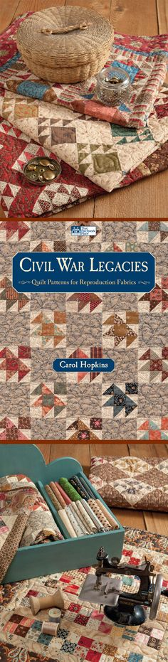 The first book in a trio of bestsellers by Carol Hopkins: Civil War Legacies - Quilt Patterns for Reproduction Fabrics.