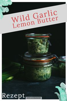 Wild Garlic Lemon Butter - AvocadoBanane Super easy and quick recipe for Wild Garlic Lemon Butter English Food, English Recipes, Avocado, Lemon Olive Oil, Wild Garlic, Juicy Steak, Lemon Butter, Vegetarian Paleo, Easter Recipes