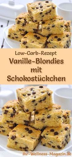 Low Carb Vanille-Blondies mit Schokostückchen - Rezept ohne Zucker - Backen ohne Kohlenhydrate - Recipe for low carb vanilla blondies with chocolate pieces: The low-carb, low-calorie cake is prepared without sugar and corn flour … Low Calorie Cake, Low Carb Desserts, Healthy Dessert Recipes, Low Carb Recipes, Paleo Dessert, Sugar Free Recipes, Sweet Recipes, Baking Recipes, Cake Recipes