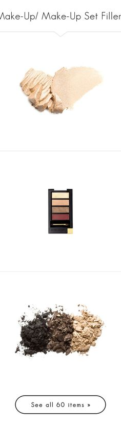 """""""Make-Up/ Make-Up Set Fillers"""" by youknowyouloveme4 ❤ liked on Polyvore featuring beauty products, makeup, eye makeup, eyeshadow, fillers, beauty, cosmetics, benefit eyeshadow, creamy eyeshadow and benefit eye shadow"""