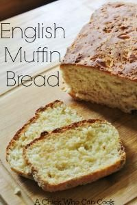Perfect English Muffin Bread