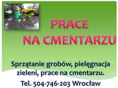 Pielęgnacja grobów, przyciecię tui, skrócenie żywopłotu, prace porzadkowe na cmentarzu. Wrocław Osobowice, Grabiszyn, Psie Pole i pozostałe, tel 504-746-203, http://posprzataniegrobow.eu/