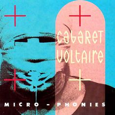 Album cover Cabaret Voltaire by Neville Brody Music Album Covers, Music Albums, Music Books, Cabaret, Sheffield, The Face Magazine, Neville Brody, Album Cover Design, New Wave