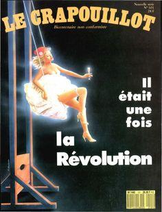 Le Crapouillot #101 : Il était une fois la révolution