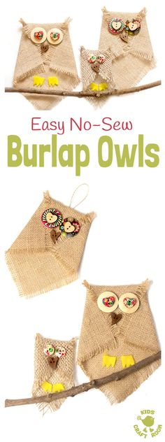 BUTTON AND BURLAP OWL CRAFT - Adorable no-sew burlap craft. An easy owl craft for kids and grown ups that can be used to make lots of lovely unique homemade owl gifts or owl ornaments. Who can resist a cute button craft? #owlcrafts #burlapcrafts #buttoncr