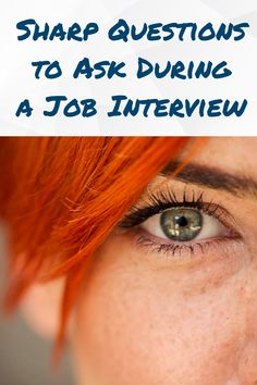 Smart questions to ask at the end of any interview.