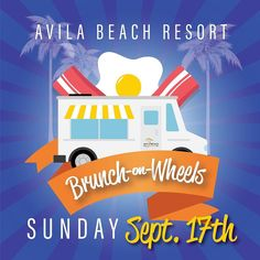 Don't forget about Brunch on Wheels tomorrow!! 10AM-3PM at the #AvilaBeachGolfResort - don't miss it! #AvilaBeach