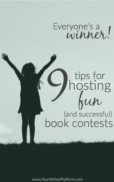 9 Tips for Hosting fun (and successful) book contests | YourWriterPlatform.com