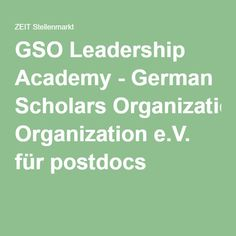GSO Leadership Academy - German Scholars Organization e.V. für postdocs