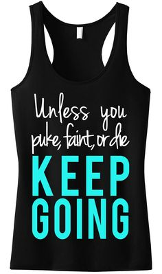 Workout Motivation: KEEP GOING Workout Tank Top - NobullWoman Apparel