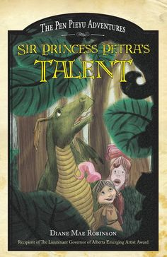 ...: Sir Princess Petra's Talent. Written by Diane Mae ...