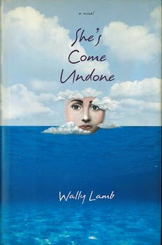 She's Come Undone by Wally Lamb.  I read this book many years ago, but it's one that has stuck with me...unforgettable.