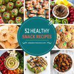 52 Healthy Snack Recipes