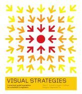 """A new book, Visual Strategies, by Felice C. Frankel and Angela H. DePace is """"a guide to graphics for scientists and engineers, but it will be useful for anyone who wants to make clear presentations of data of any kind, The New York Times reports. Visual Literacy, Visual Learning, Graphic Design Books, Book Design, Conference Poster, Stefan Sagmeister, Grant Proposal, Advantages Of Solar Energy"""