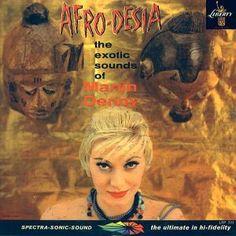 Martin Denny – Afro-Desia (1959)