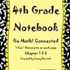 This is a 4th Grade Go Math! Notebook outline that can be used to reinforce student learning! This product includes the first two chapters of Go Ma...