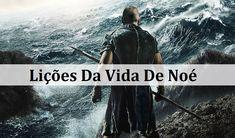 Lições Da Vida De Noé