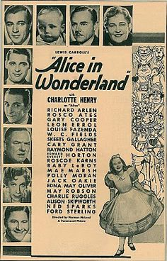 """Movie poster, """"Alice in Wonderland"""" starring Charlotte Henry, Cary Grant, Gary Cooper, W. Fields and a bevy of stars! Alice And Wonderland Quotes, Adventures In Wonderland, Vintage Children's Books, Vintage Movies, Classic Movie Posters, Rare Images, Cary Grant, Lewis Carroll, Vintage Advertisements"""