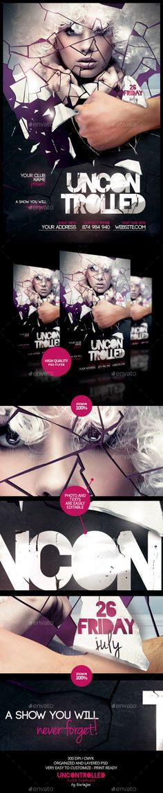 Uncontrolled Flyer Template / $6. ***This flyer is perfect for the promotion of Events, Club Parties, Concerts, Musicals, Shows, Festivals or Whatever You Want!..***