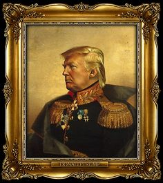 Donald Trump by Steve Payne, creator of the Replaceface series, where Steve took digital copies of George Dawe's paintings of Russian generals and added celebrities faces to the portrait using Photoshop.