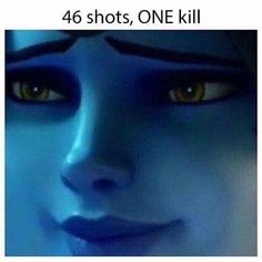 Overwatch Memes - me every time I play sniper.