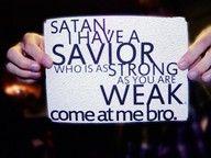 My Savior is strong