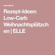 Rezept-Ideen: Low-Carb Weihnachtsplätzchen | ELLE