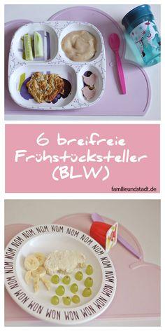 BLW Rezepte : 6 breifreie Frühstücksteller für Babys und Kleinkind - BLW Ideen