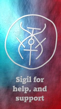 Sigil for help, and support