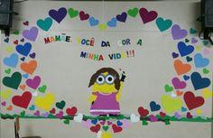 Mural do dia das mães.  #educaçãoinfantil