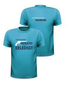 Erstellen dein personalisiertes Polterabend-T-Shirt auf onlineprintXXL!   polterabendshirterstellen  polterabentshirts 93b27881e1