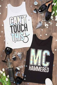 Bachelorette Party Shirts - MC Hammered | Can't Touch This – Bachette
