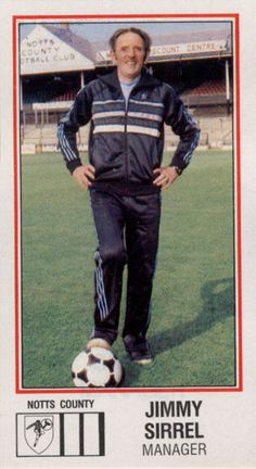 JIMMY SIRREL Notts County (1983) Football Stickers, Football Cards, Football Team, Notts County Fc, World In Motion, Tom S, Daily Funny, Nottingham, The Good Old Days