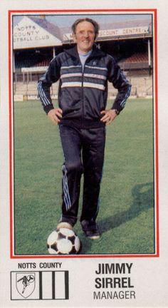 JIMMY SIRREL Notts County (1983) A true football legend