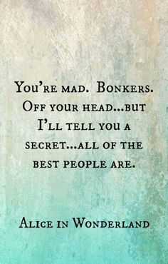 Good to be bonkers sometimes.