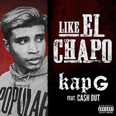 Like El Chapo Lyrics (Kap-G feat. Cash Out) - http://lyrictalent.com/like-el-chapo-lyrics-kap-g-feat-cash-out.html