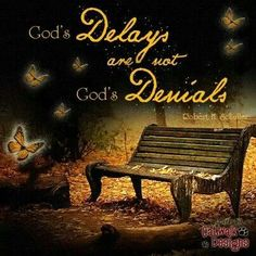 Delayed is not denied