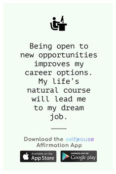 A simple way to choose, listen to and create positive affirmation all in one place. Get the Selfpause app to listen to thousands of affirmations and record your own. #careeraffirmation #jobaffirmation #workplacequotes #businessaffirmation #positivevibesonly Career Affirmations, Positive Affirmations, Feeling Happy, How Are You Feeling, Workplace Quotes, Career Options, Positive Vibes Only, Affirmation Quotes, New Opportunities
