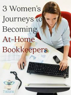 Learn how these three women starting their own successful bookkeeping businesses from home