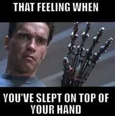 When you've slept on top of your hand! For more fun visit: http://lolozaur.com